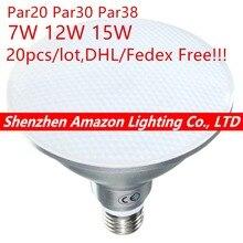 20 pièces Par20 Par30 Par38 LED ampoule E27 7 W 12 W 15 W spots pour travail industriel lampe à LED décoration de la maison AC85-265V CE & ROHS