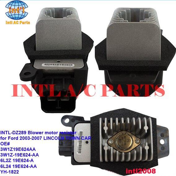 3W1Z19E624AA 3W1Z-19E624-AA 6L2Z 19E624-A 6L24 19E624-AA YH-1822 Heater Blower motor resistor for Ford LINCOLN TOWN Explorer