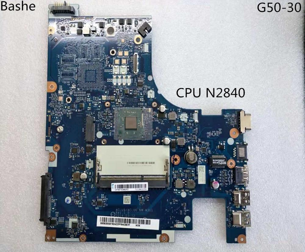 Nueva placa base para portátil aclu9/NM-aclu0 A311 Lenovo laptop con CPU n2840 G50-30 (prueba de 100% de CPU Intel)