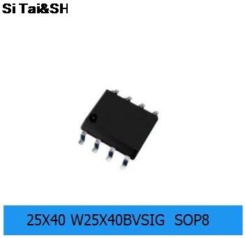10 шт./лот W25X40BVSSIG SOP-8 W25X40 SOP 25X40BVSIG SMD 25X40