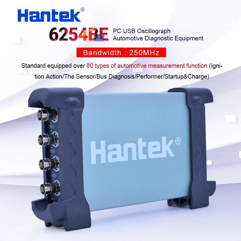 Hantek 6254BE Digitale oszilloskop 250MHz Bandbreite Automotive Oszilloskope Auto-detektor 4 Kanäle 1Gsa/s USB PC Osciloscopio