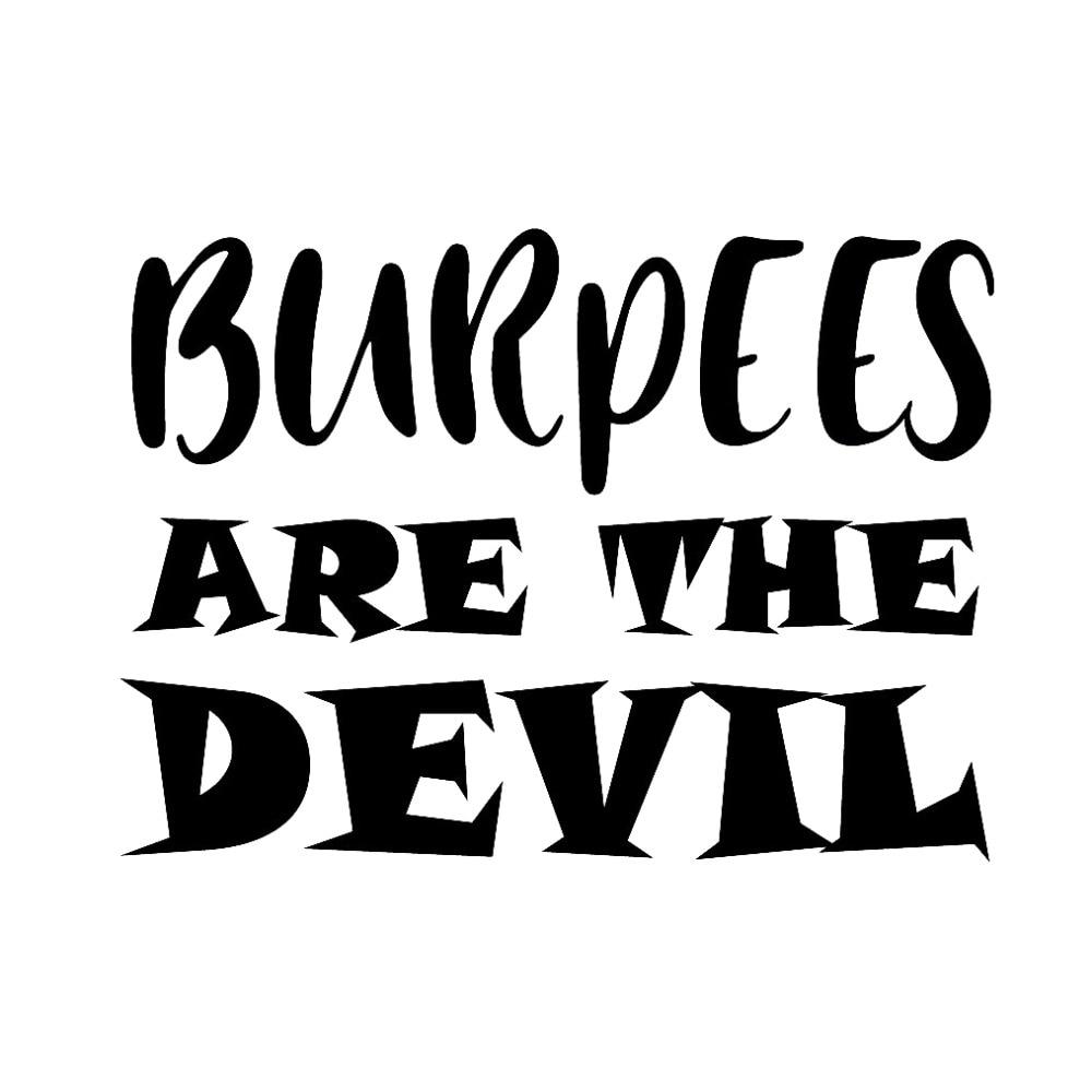 Burpees Are The Devil Stickers Window Decal Vinyl Art Pattern Art Car Body Waterproof DIY Decals White Black T065