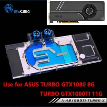 BYKSKI couverture complète bloc de carte graphique utilisation pour ASUS TURBO GTX1080-8G/1080TI-11G/TURBO GTX 1070TI refroidissement par eau GPU bloc de radiateur