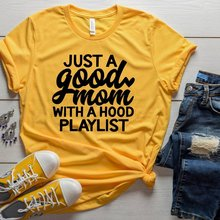 2019 juste une bonne maman avec une capuche Playlist T-Shirt drôle Momlife chemise maman musique chemise maman AF t-shirts