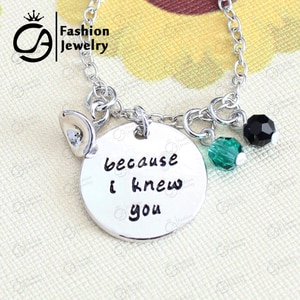 Wholesale because I knew you Wicked inspired hand stamped Necklace Christmas Gift Jewelry 20Pcs/Lot #LN1180