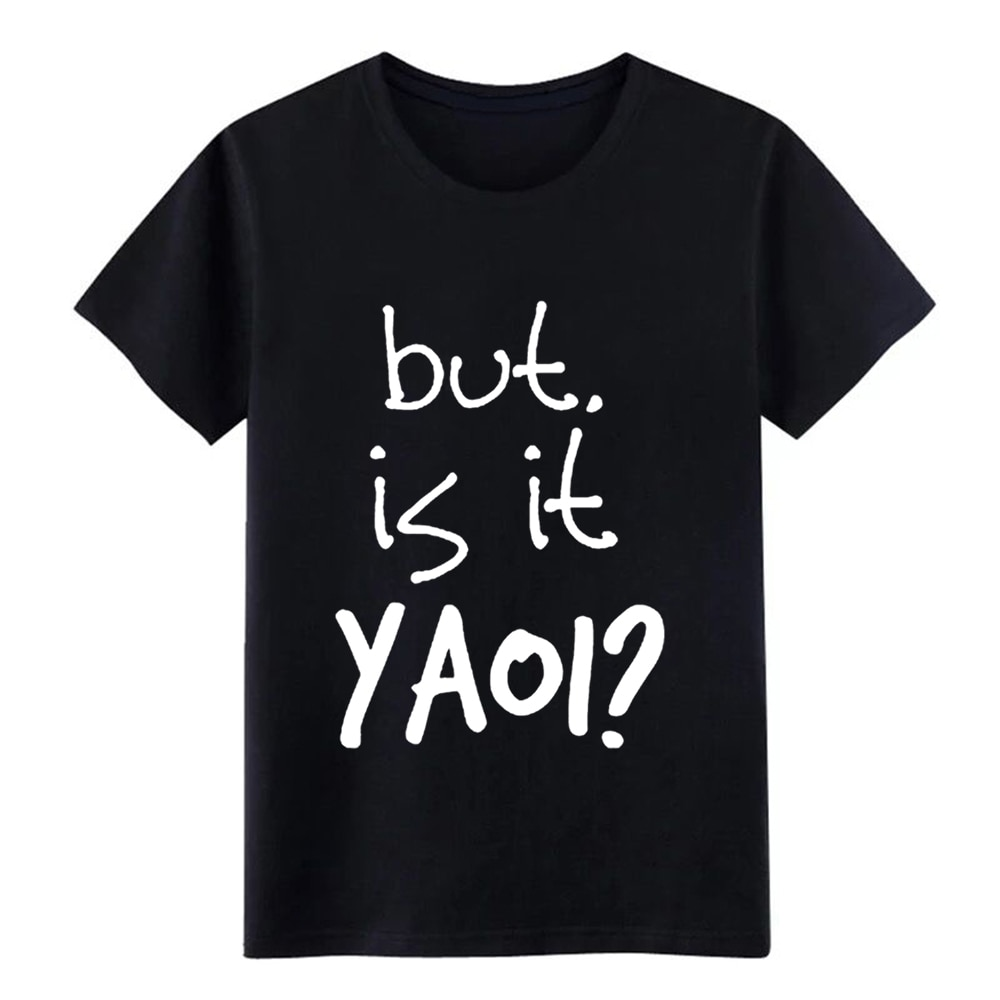 Bonita camiseta Yaoi yaoi Is It Yaoi de anime BL fandom fangirl, camiseta personalizada 100% de algodón, imágenes de S-XXXL, camisa cómica suelta
