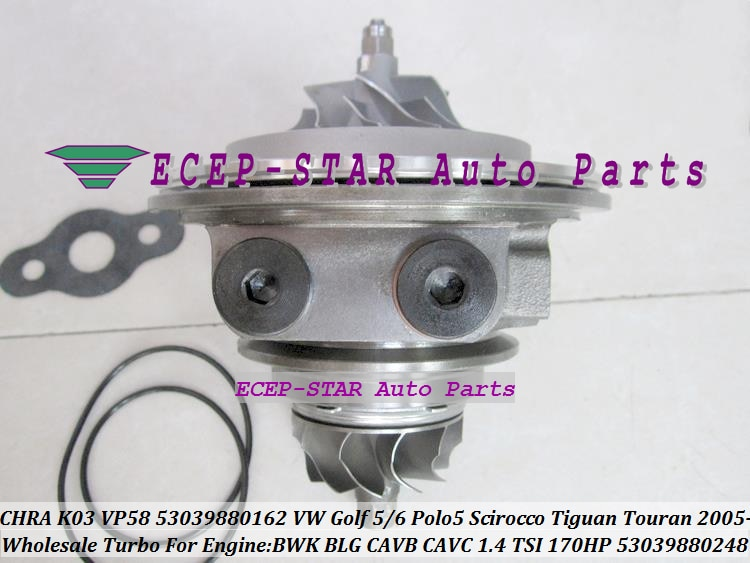 Cartucho Turbo CHRA K03 53039700248, 53039700162 turbocompresor para VW Golf GT Polo 5 Scirocco Tiguan Touran BWK BMY gran 1.4L ETI