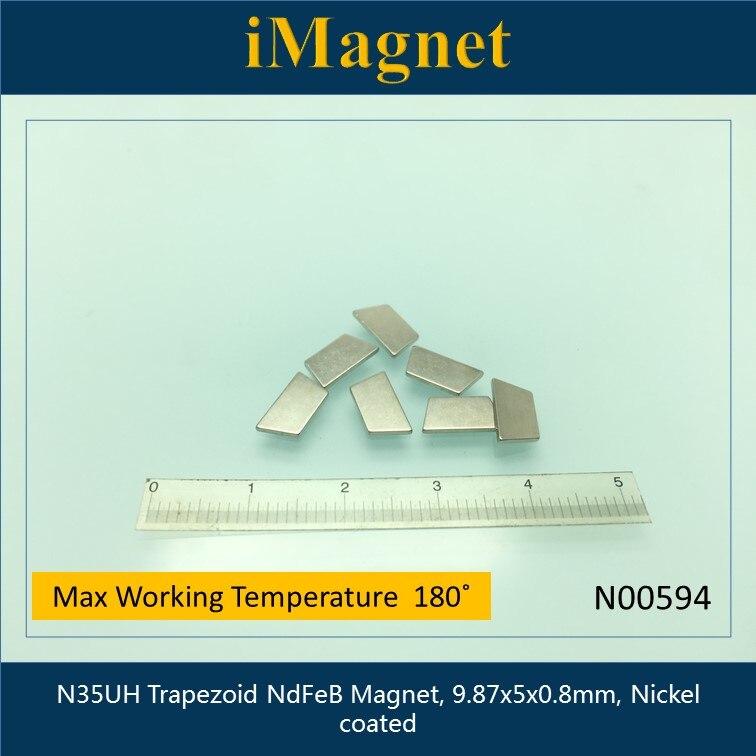 N00594 10 Uds N35UH imán de neodimio trapezoidal, 9,87x5x0,8mm, imán Ndfeb, imán fuerte para refrigerador, imán de nevera, bloque