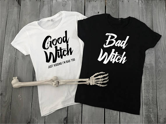 50 shades of grey t shirt good girls go to heaven bad girls go to sizes s 2xl harajuku tops t shirt fashion classic unique Skuggnas Good Witch Bad Witch T-Shirt Best Friend Halloween T shirt high quality Party T shirt Funny girls trend tops Drop ship