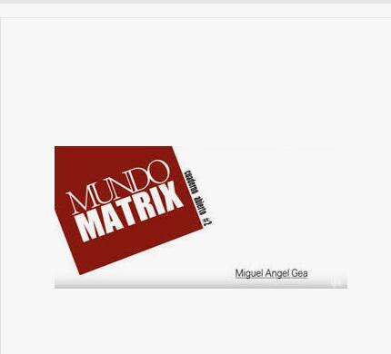 Matriz de Mundo de Michael Angel Gea-trucos de magia