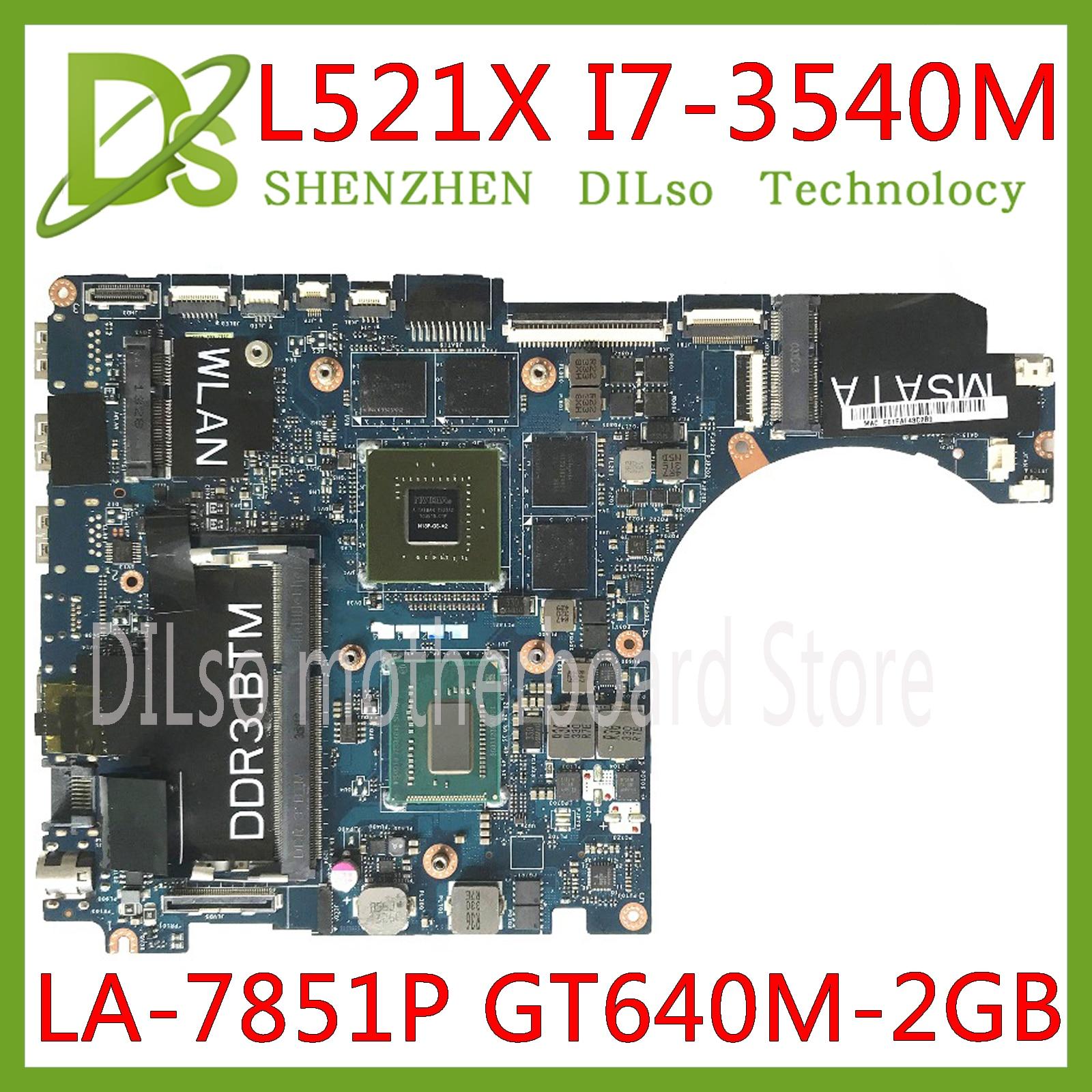 KEFU QBL00 LA-7851P اللوحة الأم لأجهزة الكمبيوتر المحمول ديل XPS 15 L521X I7-3540M DDR3L GT640M 2GB اختبار كامل 100% العمل