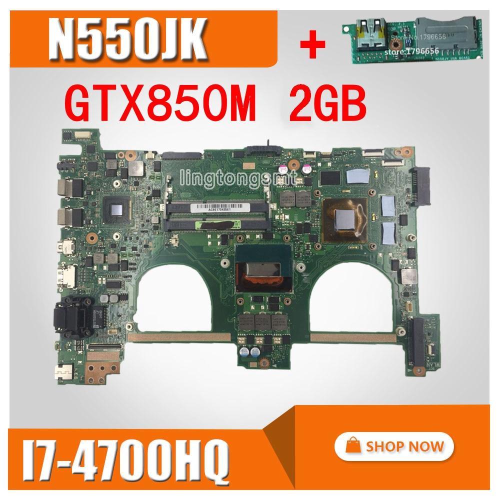 Enviar placa + n550jk placa-mãe 2 gb ram I7-4700 gt850m para For Asus n550j n550jv q550j computador portátil placa-mãe n550jk g550jk mainboard