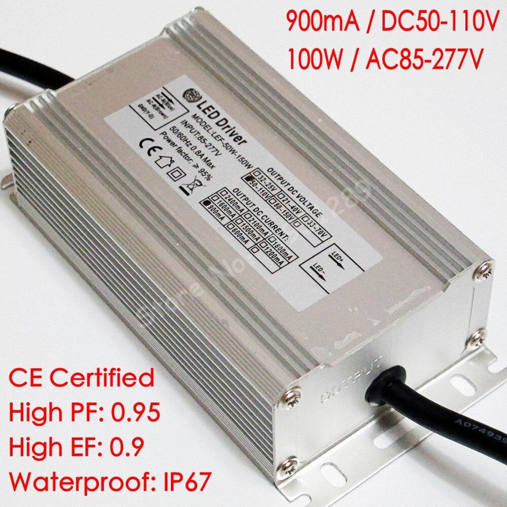 CE Certified Isolated 900mA DC 50V - 110V 100W Led Driver  AC 85-277V 110V 220V Waterproof IP67 for LED lights
