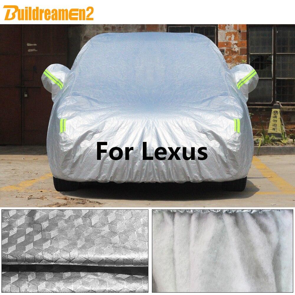 Funda completa para coche Buildremen2, impermeable, para sol, nieve, lluvia, granizo, polvo, cubierta de algodón para Lexus CT ES LS GS HS NX RX SC IS IS350