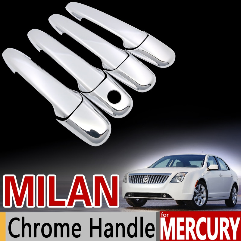 Ensemble de garniture de poignée chromée   Pour Mercury, Milan luxueux, accessoires de voiture, 2006 2007 2008 2009 2010 2011 2011