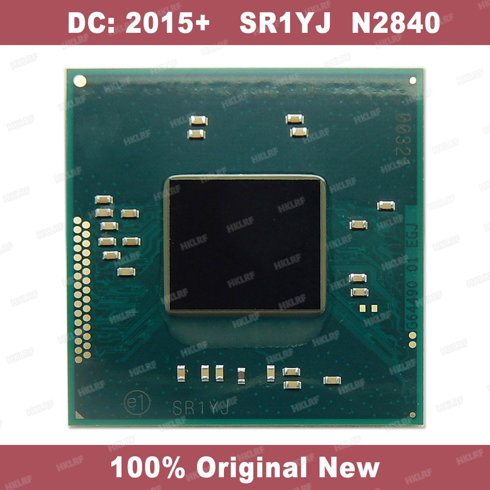 DC 2015 + 100% Original Novo SR1YJ N2840 Chipset BGA
