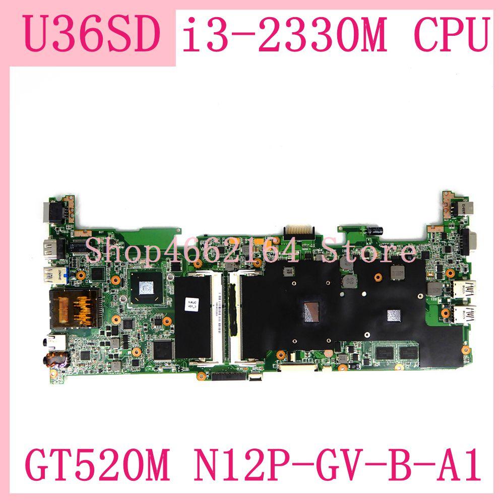 U36sd mainboard i3-2330M processador cpu para asus u36s u36sg u44sg portátil placa-mãe gt520m N12P-GV-B-A1 ddr3 rev 2.1 testado ok