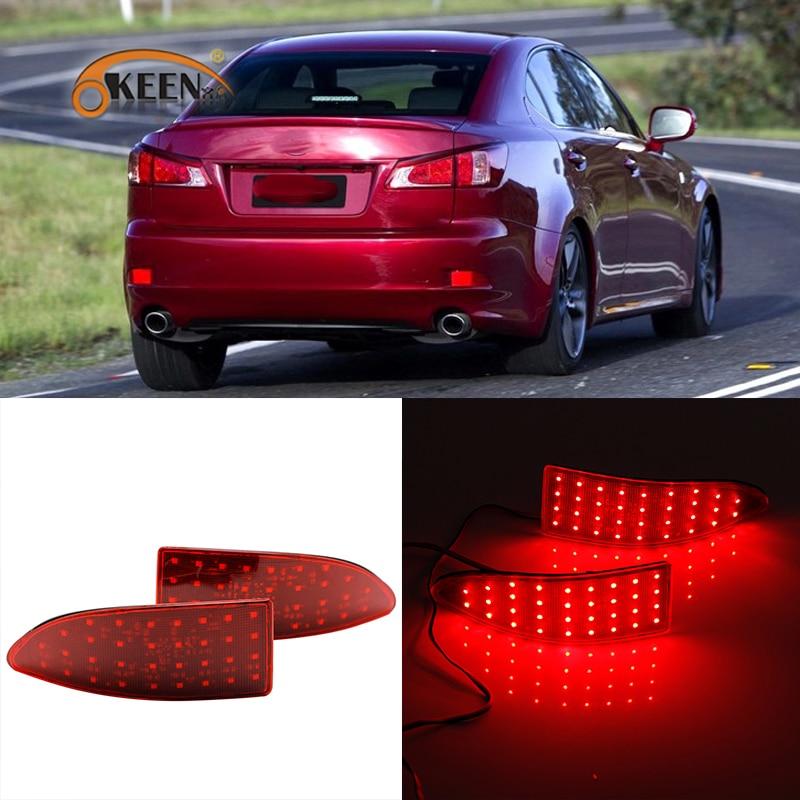 OKEEN LED задний бампер отражатели огни для Lexus IS250 IS300 IS350 GSE20 2006-2013 задний фонарь стоп противотуманная Ночная ходовая лампа