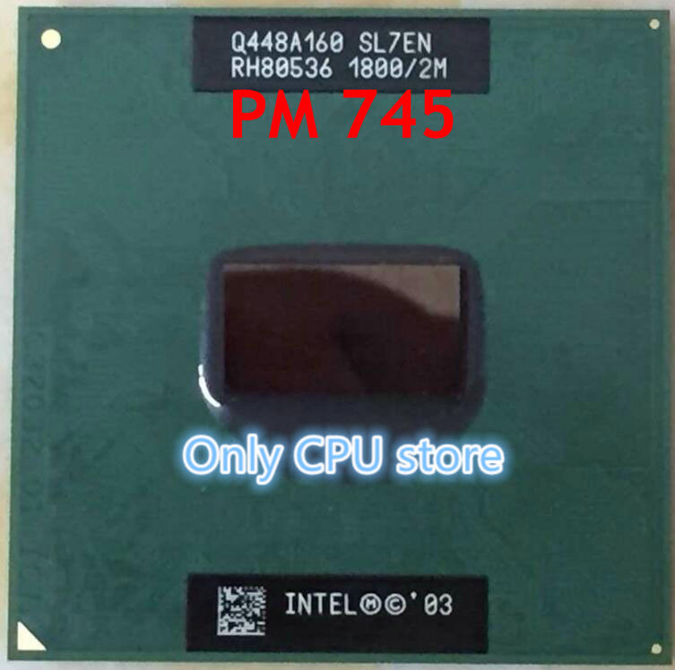 original intel official version of PGA PM745 P M745 1.8/2M/400 SL7EN PM745