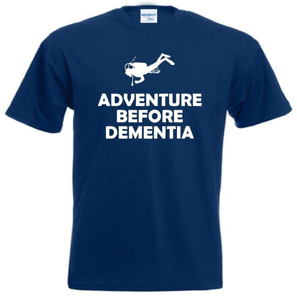 2019 New Casual Summer Mens Print T-Shirt Scuba Diver Diver T-Shirt Adventure Before Dementia Funny Gift Idea Logo Tee Shirts