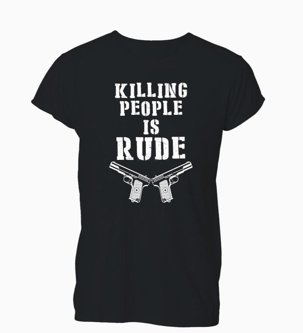 Para hombres Camiseta de manga corta Tops matar a la gente es solo ruda divertida Humour Nra camiseta Mensharajuku camisetas