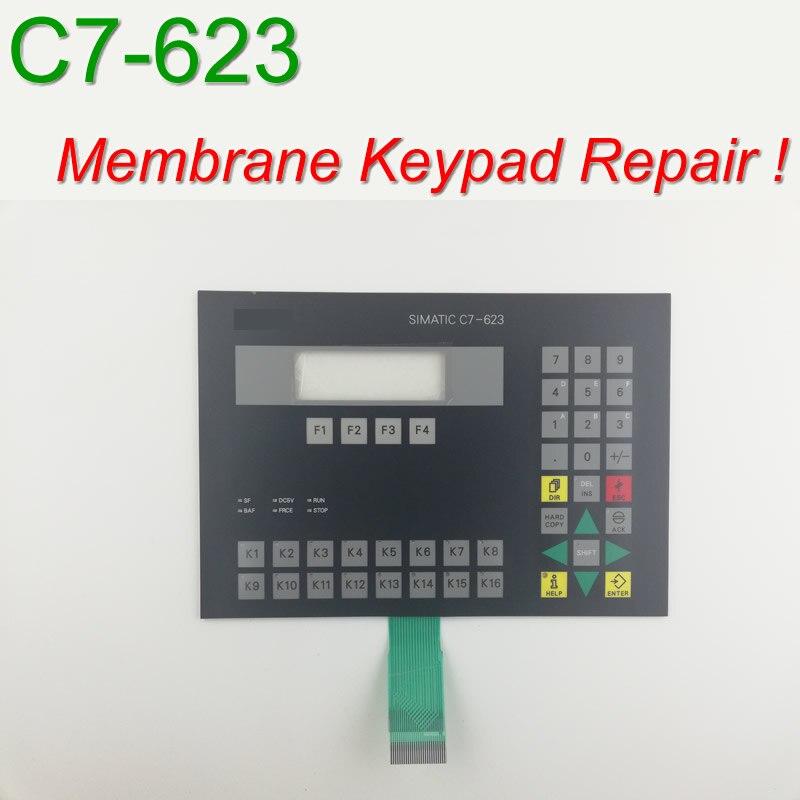 6ES7623-1AE00-3AA0 C7-623 غشاء لوحة المفاتيح ل HMI لوحة إصلاح ~ تفعل ذلك بنفسك ، دينا في المخزون