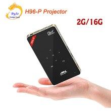 Projecteur de H96-P 2G 16G S905 Mini projecteur de poche Portable projecteur DLP système de cinéma maison Android proyector H96p