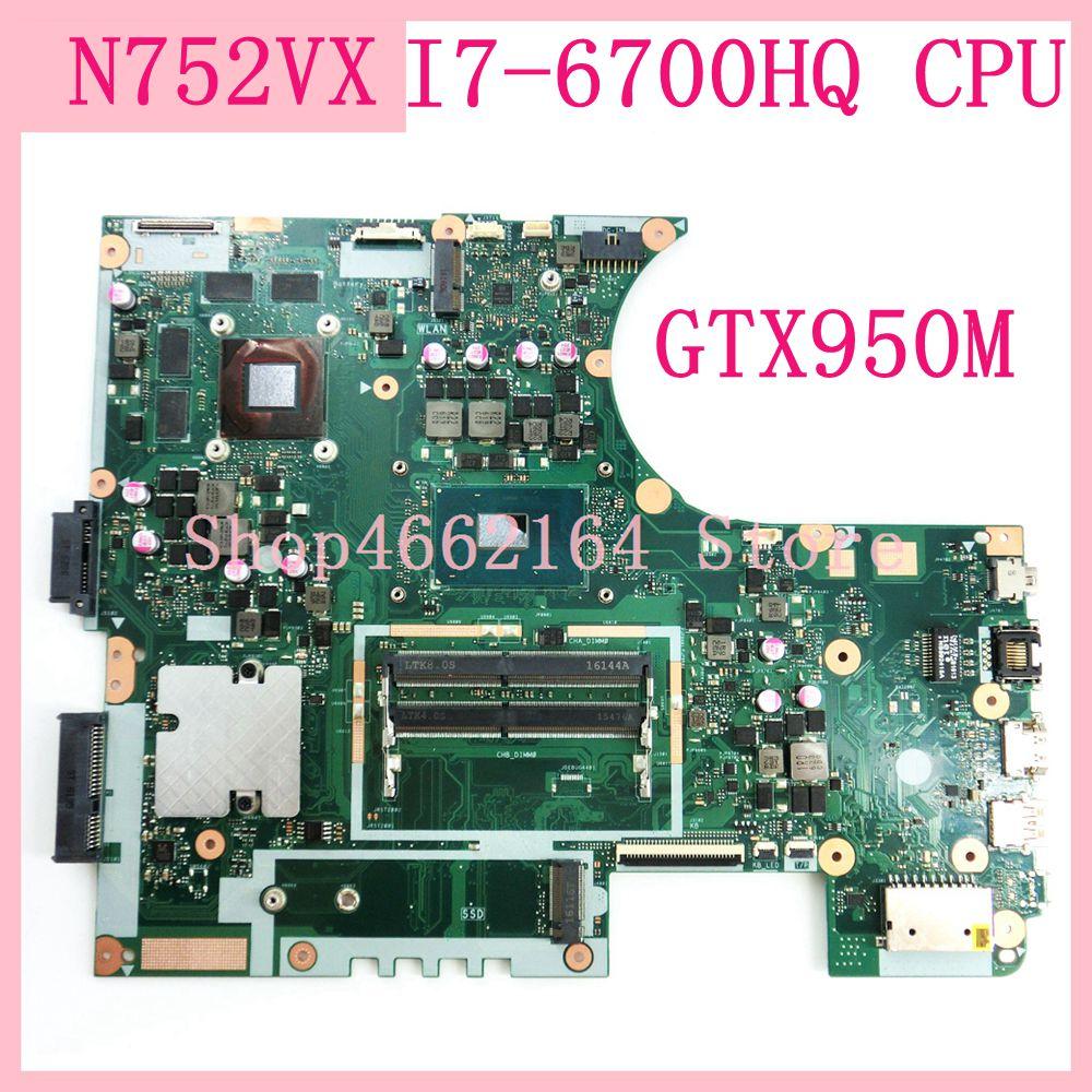 N752VX اللوحة مع I7-6700HQ CPU GTX950M REV2.0 ل ASUS N752V N752VX laptop mainboard اختبار عمل الشحن المجاني
