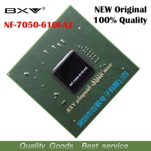 NF-7050-610I-A2 NF 7050 610I A2 100% original new BGA chipset for laptop free shipping