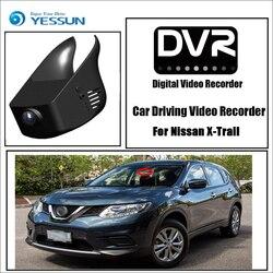 YESSUN para Nissan X Trail-Condução Do Carro Gravador de Vídeo DVR Mini Controle APP Wifi Câmera Registrator Traço Cam Originais estilo