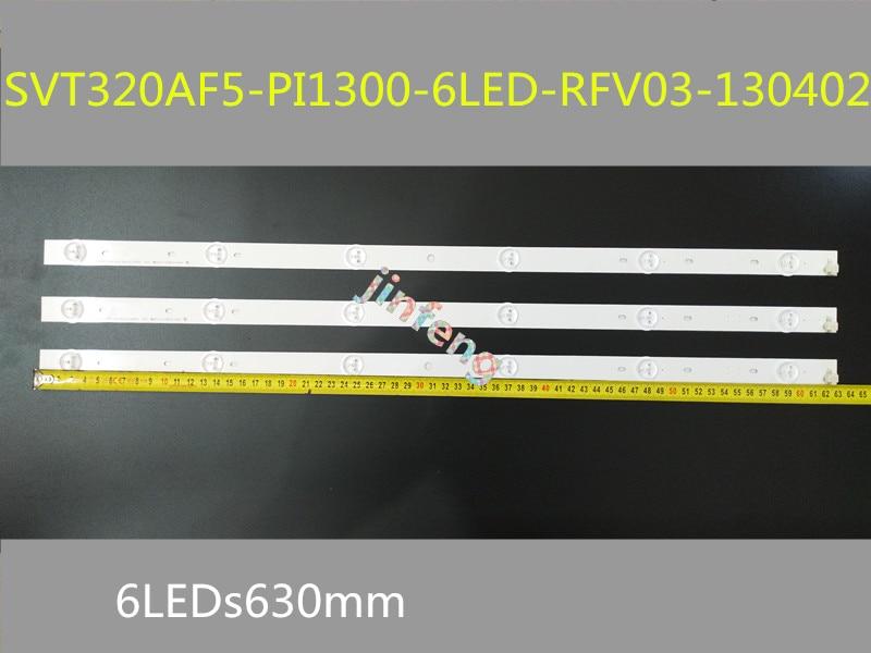 30 قطعة/lot6LED s630mm SVT320AF5-PI1300-6LED-RFV03-130402