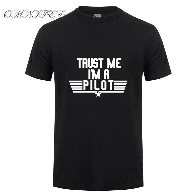 Camisetas de verano para hombre Trust Me Im A Pilot camiseta Cool camiseta Casual de algodón de manga corta avión Driver ropa de hombre Tops OT-737
