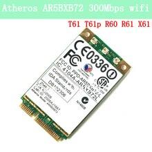 Atheros AR5BXB72 Ar5008 AR5418 802.11a/b/g/n 300 M carte PCI-e IBM T60 R60 R61 T61 X61 T61P carte WIFI WLAN