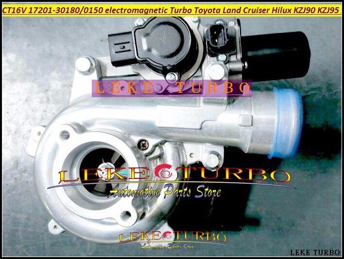 CT16V 17201-30180 17201-30150 עם אלקטרומגנטית טורבו מגדש טורבו עבור טויוטה לנד קרוזר Hilux KZJ90 KZJ95 D-4D מנוע אוטומטי
