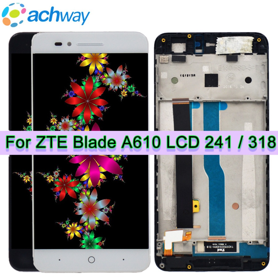 Para ZTE Blade A610 pantalla LCD probada pantalla LCD + pantalla táctil de reemplazo para ZTE Blade A610 5,0 pulgadas versión 318/241