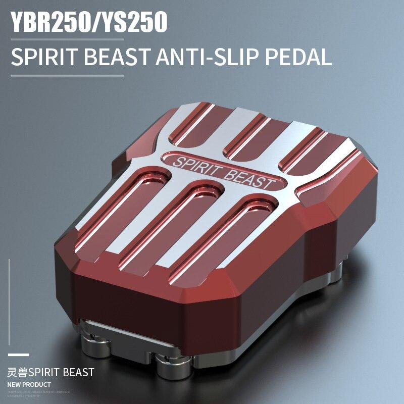 Freno trasero SPIRIT BEAST Pedal ensanchado YBR250 motocicleta decorativa antideslizante para freno de Pedal trasero motocicleta YS250 herramienta