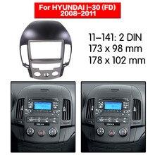 Auto Radio Fascia Frame Kit Voor HYUNDAI i-30 (FD) 2008-2011 CD Radio Stereo Audio Bezel Facia Panel Trim Dash 2 Din Mount Kit