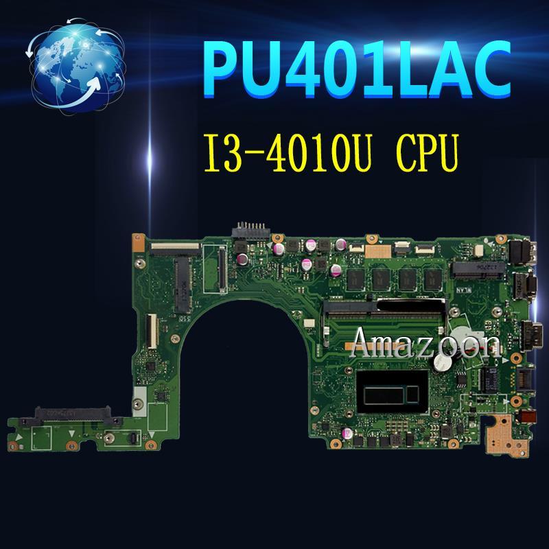 Akemy PU401LAC con I3-4010U CPU integrada 4GB RAM placa madre Rev 2,2 para For Asus P401 P401L P401LA placa madre del ordenador portátil prueba de 100%