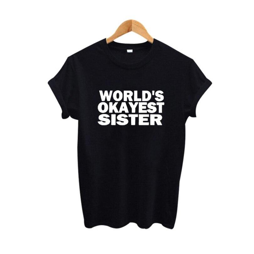 Moda Ropa de Tumblr Hipster mujer hermana amiga regalo camiseta mujer del mundo Okayest hermana eslogan camiseta