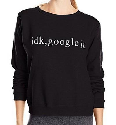 Idk google lo sudadera de moda moletom ¿tumblr tops casual wanderlust jerseys sudadera tipo tumblr maglie camiseta casual tops