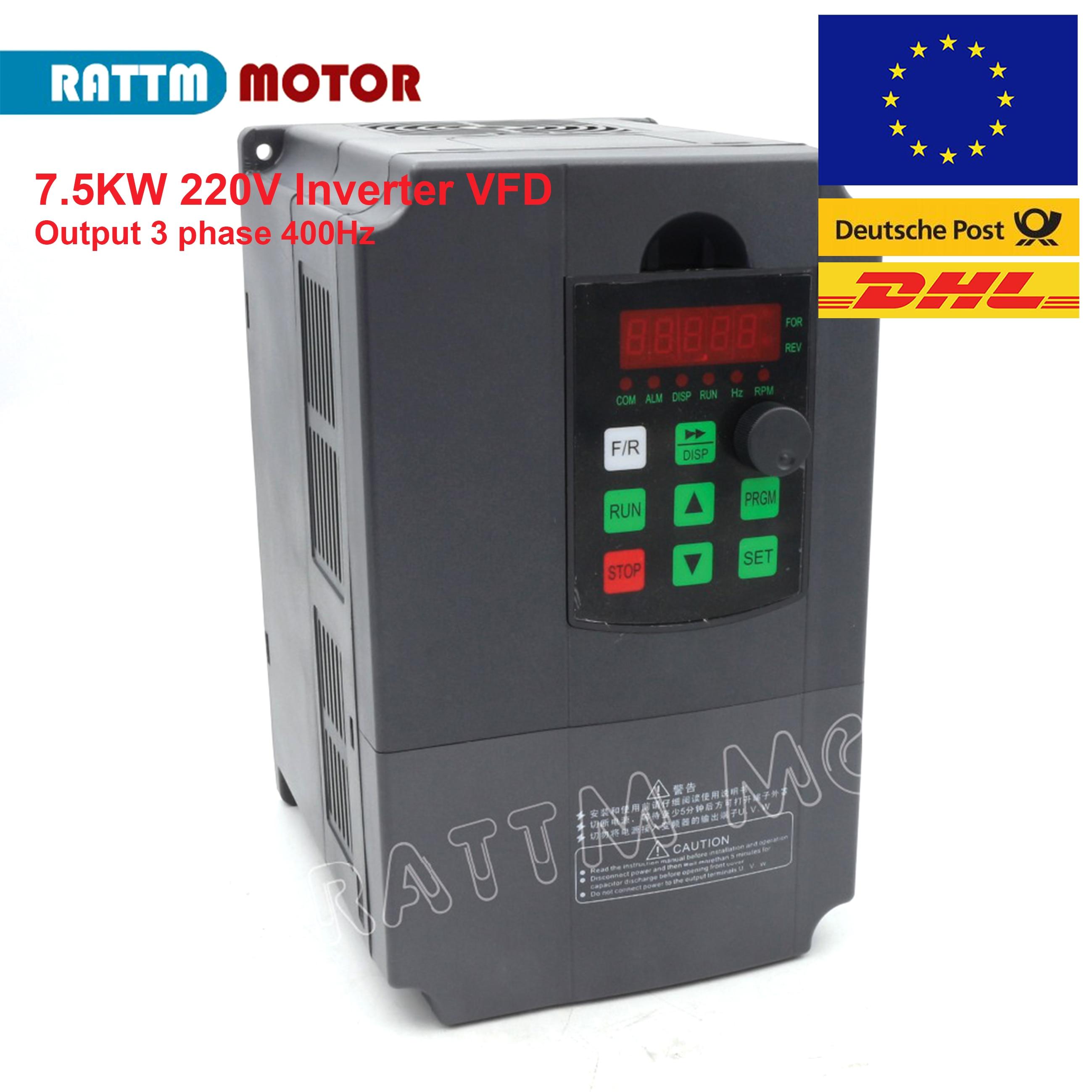 ¡Entrega en UE! 7.5KW 220V frecuencia Variable VFD inversor salida 3 fases 400Hz husillo controlador de velocidad del Motor transportador de frecuencia