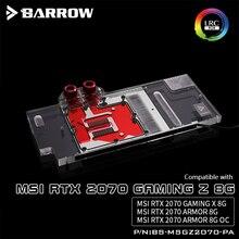 Barrow BS-MSGZ2070-PA, LRC 2,0, tarjeta gráfica de cobertura completa, bloques de refrigeración por agua, para MSI RTX2070 GAMING Z 8G/X 8G, Armor 8G