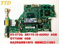 Original for ACER V5-573G laptop motherboard V5-573G I5-4200U 4GB GT750M 4GB DAZRQMB18F0 NBMCC1100 free shipping connectors