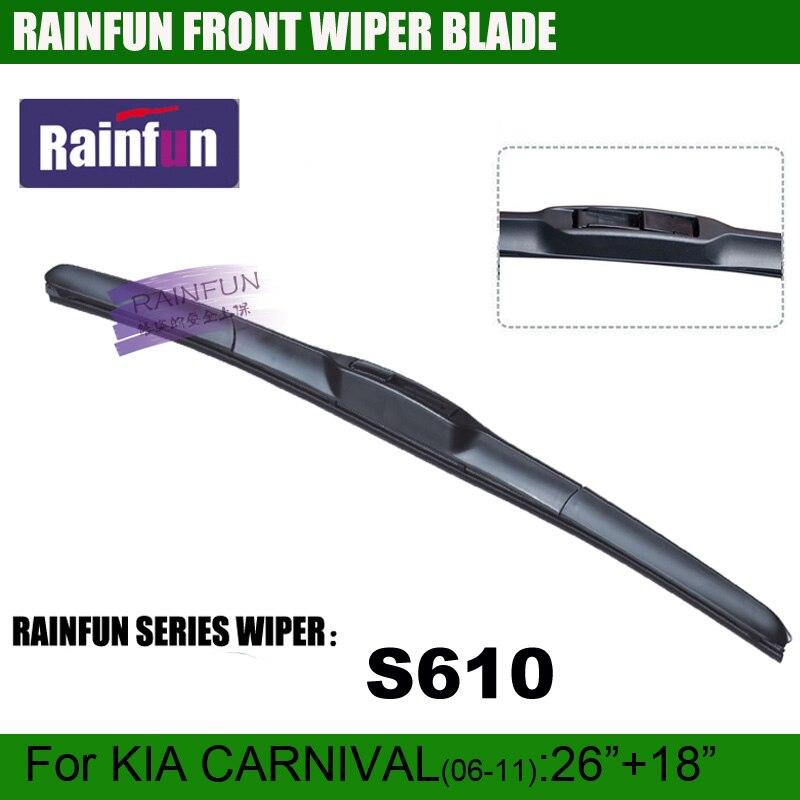 "RAINFUN S610 26""+18"" dedicated car wiper blade for KIA CARNIVAL(06-11), 2 PCS as a lot"