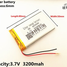 1pcs/lot 3.7V 3200mAh 605080 PLIB polymer lithium ion / Li-ion battery for All kinds of electronic p