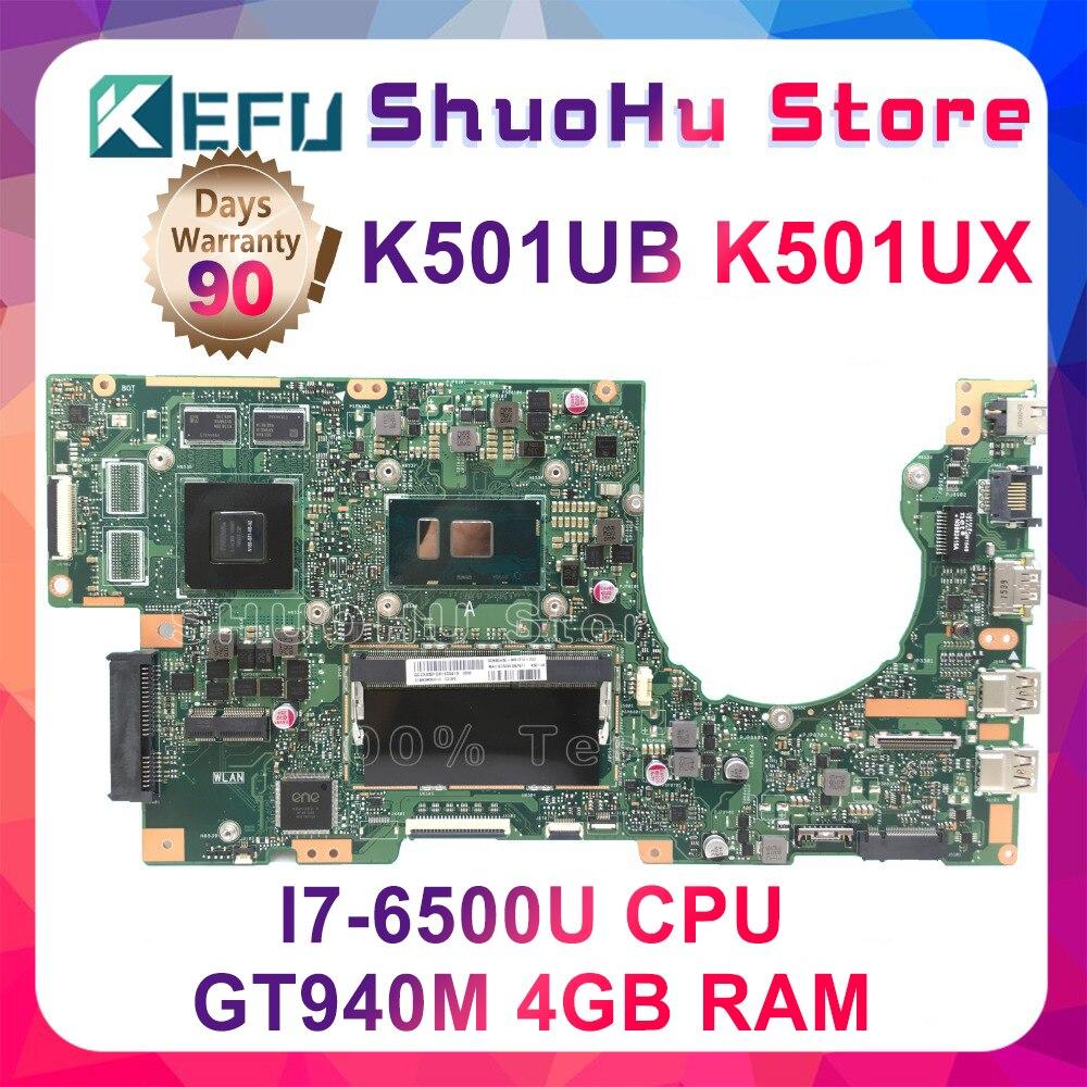 KEFU K501UB para ASUS K501UW K501UB ordenador portátil placa base K501UB DDR3 4GB RAM placa base i7-6500U con GTX940M tarjeta gráfica ORIGINAL