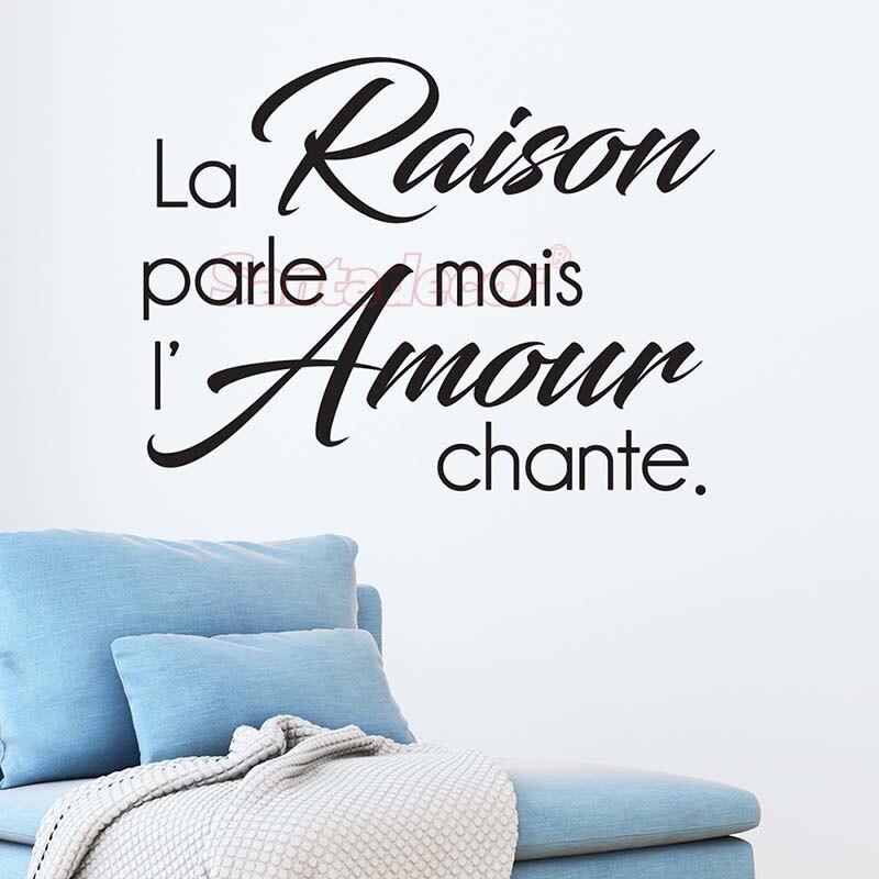 Sticker-citation La Raison Parle Mais Design Vinyl Wall Decor L'amour Chante Wall Art Decal For Living Room Home Decor Poster