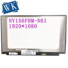 Pour BOE IPS NV156FHM-N61 V8.0 V8.1 72% NTSC écran LCD matrice 15.6