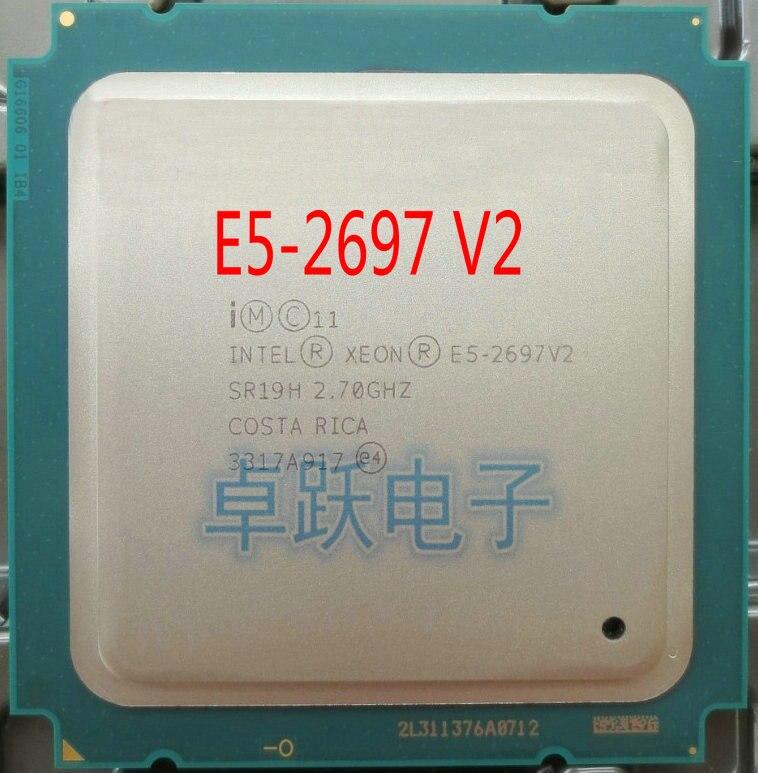 Intel xeon E5-2697V2 2,7 GHz 30M QPI 8GT/s LGA 2011 SR19H C2 E5-2697 v2 procesador de CPU 100% trabajo normal