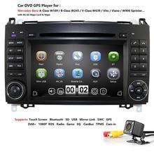 7 pouces GPS voiture DVD stéréo pour Mercedes Benz Sprinter B200 W209 W169 W169 classe B 2DIN W245 B170 Vito W639 carte de carte gratuite + caméra